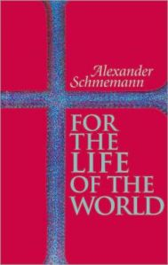 for the life - schmemann